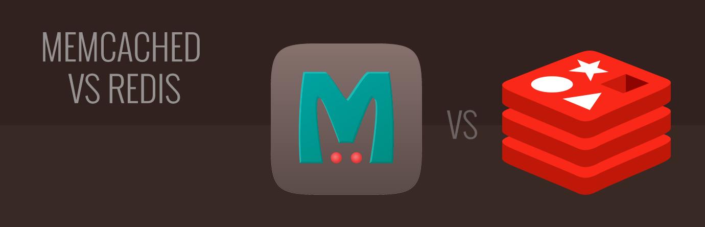 Memcached VS Redis