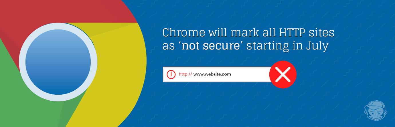 Chrome will mark all HTTP