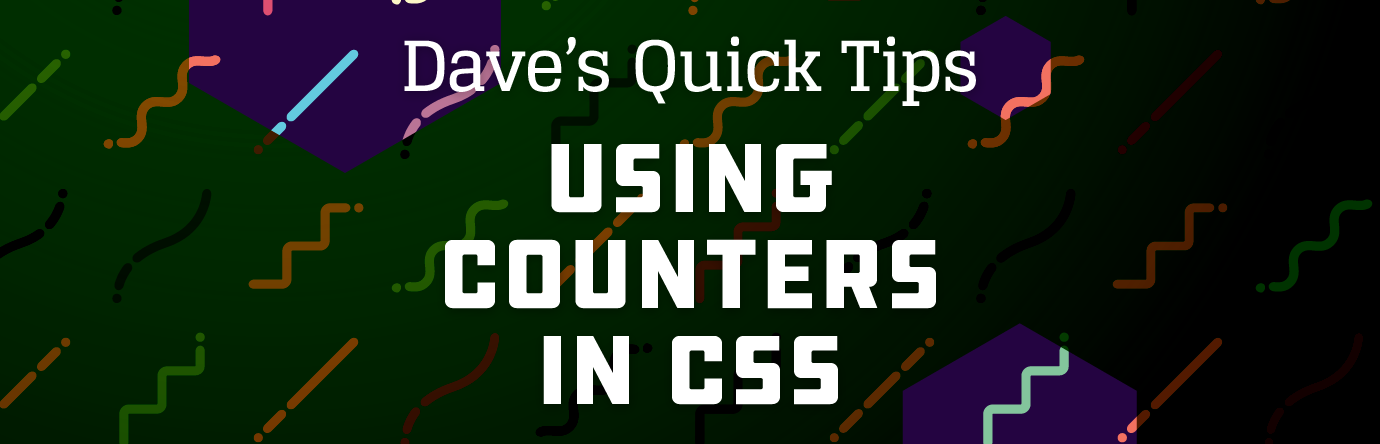 Using Counters in CSS - Dave's Quick Tips