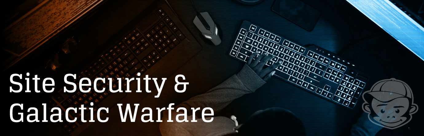 Site Security and Galactic Warfare Header Image