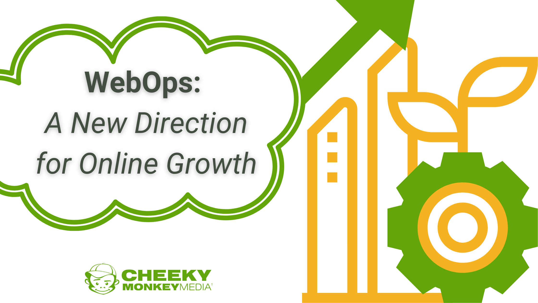 WebOps - a New Direction for Online Growth